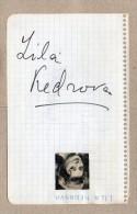 2 AUTOGRAPHES SUR PAPIER - LILA KEDROVA + GENEVIEVE PAGE - Autographes