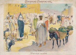 Chromo Chocolat Carpentier Marché Arabe - Autres