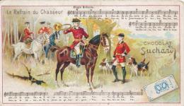 Chromo Chocolat Suchard Le Refrain Du Chasseur Chanson Partition - Suchard