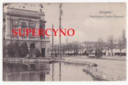 ITALIE SSN° BERGAMO BERGAME SENTIERONE E THEATRO DONIZETTI TRAMWAY - Andere