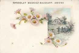 Chromo Chocolat Magniez-Baussart Amiens Fleurs Et Chaumière - Cigarette Cards