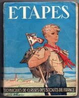 Scoutisme. ETAPES, Techniques De Classes Des Scouts De France, De P.Delsuc, Dessins De P.Joubert. - Scoutisme