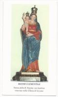 Mater Clementiae - Venerata Nella Chiesa Di Lizzano - B. 5 - Images Religieuses