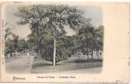 CUBA - HABANA - Parque De Colon - Columbus Park - Cuba