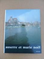 Auxerre Et Marie Noël - Bourgogne