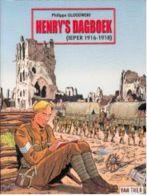 Ieper 1916-1918, Henry´s Dagboek, Philippe Glogowski, WW1 - Andere
