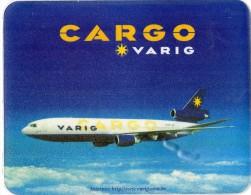Publicité  VARIG   CARGO -  BRASIL  -   Avion DC1F  -  TAPIS  DE  SOURIS - Reclame