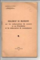 Sapeurs Pompiers / Réglement De Manoeuvre Sur Les Embarcations De Secours En Cas D'innondation ....1960 - Firemen