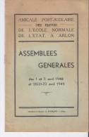 Assemblees Generales - L'ecole Normale - Arlon - Diplomi E Pagelle