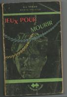 Jeux Pour Mourir  -  Géo Charles Véran  -  Ed 1949 - Libri, Riviste, Fumetti