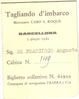 BIGLI--0001--   TAGLIANDO D´IMBARCO - MOTONAVE CABO S. ROQUE - BARCELLONA   3 GIUGNO 1961 - Billets D'embarquement De Bateau