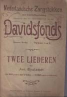 Twee Liederen Door Jos. Ryelandt - Spartiti