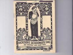 Moeders Schoonste Dag - Het Doopsel Van Haar Kind - 1943 - Libri, Riviste, Fumetti