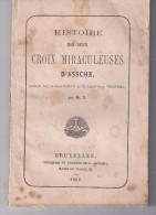 Histoire Des Deux Croix Miraculeuses D´assche - 1862 - Libri, Riviste, Fumetti