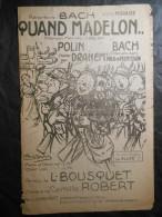 Quand Madelon,Louis Bousquet, Camille Robert, Illustrateur L. Pouthomis, Patriotique, Guerre 1914 - 1918 - Musique & Instruments
