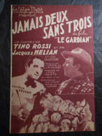 Partitions Musicales, Jamais Deux Sans Trois  Tino Rossi, Editions Micro, - Musique & Instruments