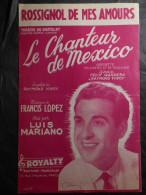 PARTITION LUIS MARIANO MEXICO OPÉRETTE CHÂTELET CHANTEUR DE MEXICO LOPEZ - Musique & Instruments