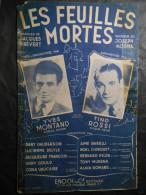 Les Feuilles Mortes ; YVES MONTANT , TINO ROSSI , Paroles : JACQUES PREVERT ; Musique : JOSEPH KOSMA - Musique & Instruments
