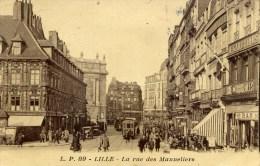 59 LILLE  La Rue Des Manneliers Animée Tramway - Lille