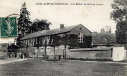 27 SAINT-AUBIN-D´ECROSVILLE - Animée - (Le Musée D´Anatomie) - Les Ateliers Du Docteur AUZOUX - Saint-Aubin-d'Ecrosville