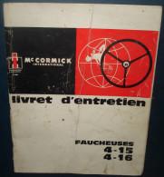 Mc Cormick International.Livret Entretien FAUCHEUSE 4-15,4-16.23 Pages - Tracteurs