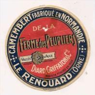 ETIQUETTE DE FROMAGE CAMEMBERT Normandie Le Renouard Orne Ferme Des Peupliers Diard Griffaton - Fromage