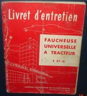 Mc Cormick International.Livret Entretien FAUCHEUSE UNIVERSELLE A TRACTEUR F21-U.664 Pages. - Tractors