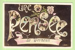 VERNEUIL : Une Pensée De Verneuil. 2 Scans. Edition B R - Verneuil Sur Seine