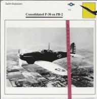 Vliegtuigen.- Consolidated P-30 En PB-2 - Jachtvliegtuigen. -  V.S. - U.S.A. - Vliegtuigen