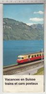 Vacances En Suisse - Trains Et Cars Postaux - Cartes Géographiques