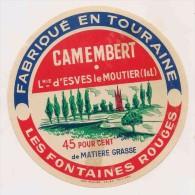 ETIQUETTE DE FROMAGE CAMEMBERT Esves Le Moutier Les Fontaines Rouges Touraine - Fromage