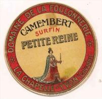 ETIQUETTE DE FROMAGE CAMEMBERT Petite Reine La Chapelle Yvon Calvados  Foulonnerie - Fromage