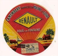 ETIQUETTE DE FROMAGE Camembert RENAULT DOUE LA FONTAINE MAINE ET LOIRE - Fromage