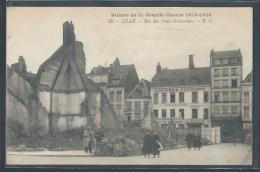 CPA 59 - Lille, Rue Des Ponts De Comines - Ruines De La Grande Guerre 1914-1918 - EC - Lille
