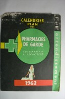 Calendrier Plan Des Pharmacie De Garde 1962 1er Et IIe Arrondissement Paris - Publicité Pâte Gingivale Specia - Calendriers