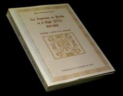 [ESPANA BIBLIOFILIA BIBLIOGRAFIA] DOMINGUEZ GUZMAN (Aurora) - La Imprenta En Sevilla. - Livres, BD, Revues