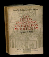 [ESPANA BIBLIOGRAFIA] A. CARRERES Y De CALATAYUD - Las Fiestas Valencianas. - Livres, BD, Revues