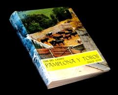 [ESPANA TAUROMAQUIA] Del CAMPO (Luis) - Pamplona Y Toros (siglo XVIII). - Livres, BD, Revues