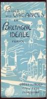 Bretagne Idéale  (1949) - Dépliants Touristiques
