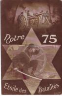 Notre 75 étoile Des Batailles - Ausrüstung