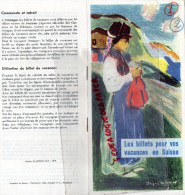 SUISSE - DEPLIANT TOURISTIQUE BILLETS CHEMINS DE FER LIGNES AUTOMOBILES -1949 - Dépliants Touristiques
