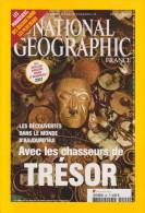 REVUE NATIONAL GEOGRAPHIC FR N° 94  Chasseurs De Trésor - Geographie