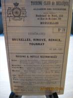 ITINERAIRE TOURING CLUB DE BELGIQUE N°79: BRUXELLES, NIVOVE, RENAIX, TOURNAY 190? - Cartes Routières