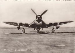 AVION /  LE THUNDERBOLT   / REF  FEV.16  BO AVIATION - 1946-....: Moderne