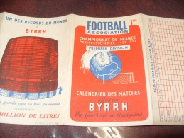Byrrh Calendrier Match Football D1 1952-1953 - Calendriers