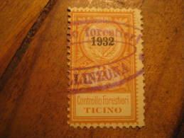???LLINZONA Ticino 1932 Controllo Forestiere Revenue Fiscal Tax Postage Due Official ITALY Italia - Steuermarken