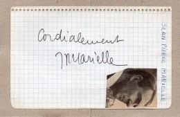 2 AUTOGRAPHES SUR PAPIER - JEAN-PIERRE MARIELLE + GENEVIEVE TAILLADE - Autographes