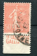 !!! 50C SEMEUSE LIGNEE AVEC BANDE PUB LE CATALOGUE GALLIA OBLITEREE - Advertising