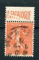 !!! 50C SEMEUSE LIGNEE AVEC BANDE PUB LE CATALOGUE GALLIA OBLITEREE - Werbung
