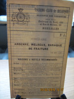 ITINERAIRE  TCB N°3 ANDENNE, MELREUX, BARAQUE DE FRAITURE - Cartes